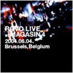 Rovo - Live At Magasin 4 2004.06.04 Brussels, Belgium CD (album) cover