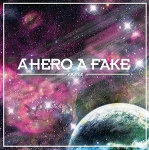 A Hero A Fake - Volatile CD (album) cover