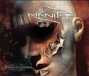 MANITOU - Fools In Control CD album cover