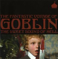 Goblin - The Fantastic Voyage Of Goblin CD (album) cover