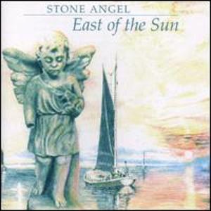 Stone Angel - East Of The Sun CD (album) cover