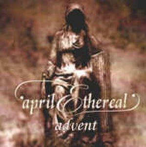 April Ethereal - Advent CD (album) cover