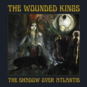 The Wounded Kings - The Shadow Over Atlantis CD (album) cover