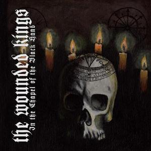 The Wounded Kings - In The Chapel Of The Black Hand CD (album) cover
