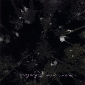 MAGNOG - More Weather CD album cover