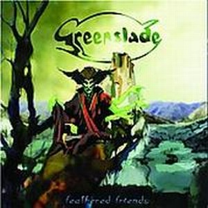 Greenslade - Feathered Friends CD (album) cover