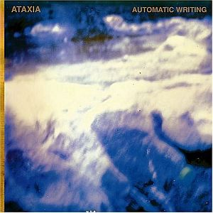 Ataxia - Automatic Writing CD (album) cover
