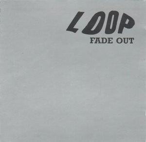 Loop - Fade Out CD (album) cover