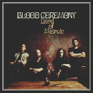 Blood Ceremony - Lord Of Misrule CD (album) cover