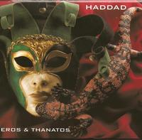 Haddad - Eros & Tanatos CD (album) cover