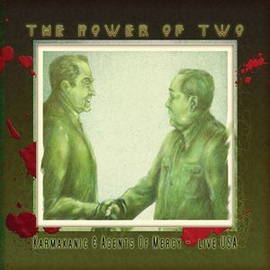 Agents Of Mercy - The Power Of Two - Live In Usa CD (album) cover