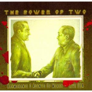 Agents Of Mercy - The Power Of Two (with Karmakanic) CD (album) cover