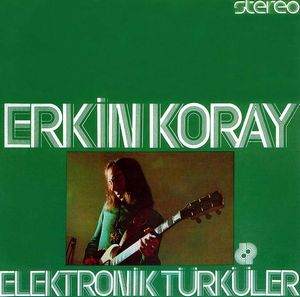 Erkin Koray - Elektronik Türküler CD (album) cover
