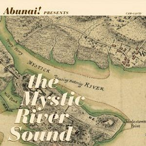 Abunai! - The Mystic River Sound CD (album) cover
