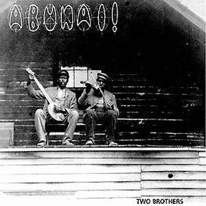 Abunai! - Two Brothers CD (album) cover