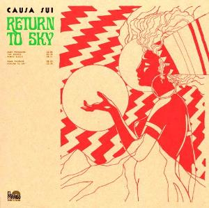 Causa Sui - Return To Sky CD (album) cover