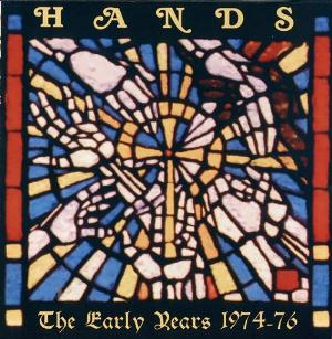 Hands - The Early Years 1974-76 CD (album) cover