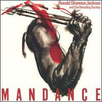 Ronald Shannon Jackson - Man Dance ( With The Decoding Society) CD (album) cover