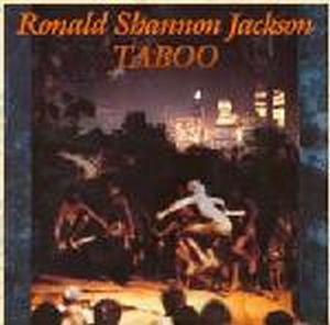 Ronald Shannon Jackson - Taboo CD (album) cover