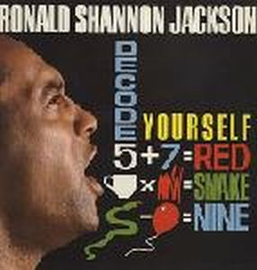 Ronald Shannon Jackson - Decode Yourself (with The Decoding Society) CD (album) cover