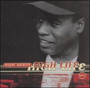 Wayne Shorter - High Life CD (album) cover