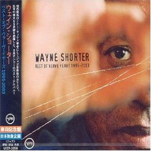 Wayne Shorter - Best Of Verve Years 1995-2003 CD (album) cover