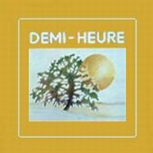 Demi-heure - Demi-heure CD (album) cover