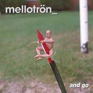 MellotrÖn - And Go CD (album) cover