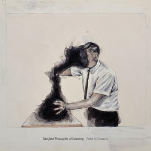 Tangled Thoughts Of Leaving - Yield To Despair CD (album) cover