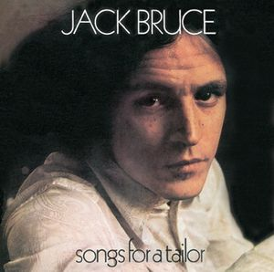 Jack Bruce - Songs For A Tailor CD (album) cover