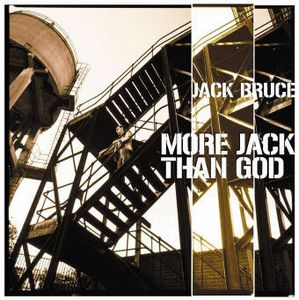 Jack Bruce - More Jack Than God CD (album) cover