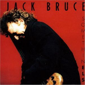 Jack Bruce - Somethin Els CD (album) cover
