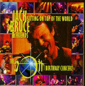 Jack Bruce - Sitting On Top Of The World CD (album) cover