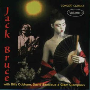 Jack Bruce - Concert Classics Volume 9 CD (album) cover