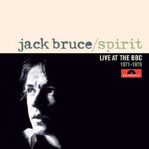 Jack Bruce - Spirit. Live At Bbc 1971-1978 CD (album) cover