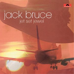 Jack Bruce - Jet Set Jewel CD (album) cover