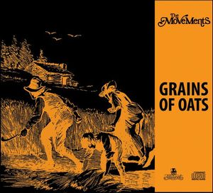 The Movements - Grains Of Oats CD (album) cover