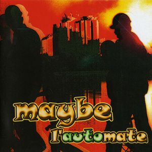 Maybe - L'automate CD (album) cover