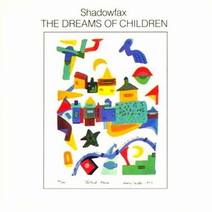 Shadowfax - The Dreams Of Children CD (album) cover