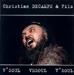 Christian Decamps & Fils - V'soul Vesoul V'soul CD (album) cover