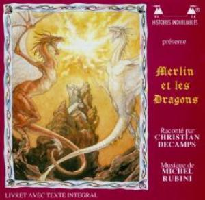 Christian Decamps & Fils - Merlin Et Les Dragons (with Michel Rubini) CD (album) cover