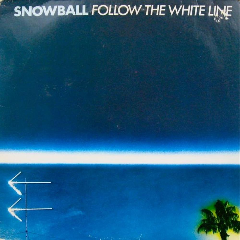 Snowball - Follow The White Line CD (album) cover