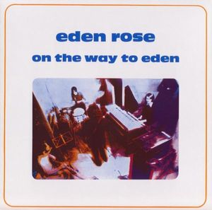 Eden Rose - On The Way To Eden CD (album) cover