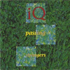 Iq - Passing Strangers (12'') CD (album) cover