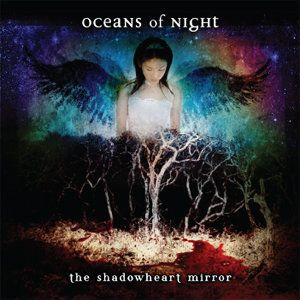 Oceans Of Night - The Shadowheart Mirror CD (album) cover