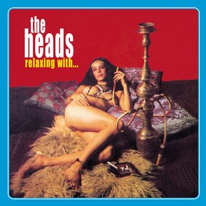 The Heads - Relaxin' With...the Heads CD (album) cover