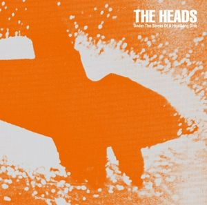 The Heads - Under The Stress Of A Headlong Dive CD (album) cover