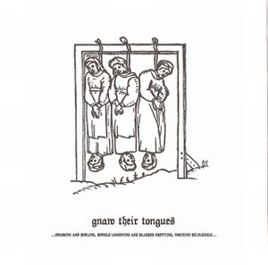 Gnaw Their Tongues - ...spasming And Howling, Bowels Loosening And Bladders Emptying, Vomiting Helplessly... CD (album) cover