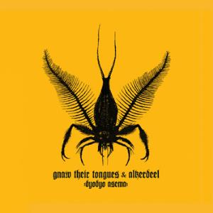 Gnaw Their Tongues - Dyodyo Asema (with Alkerdeel) CD (album) cover