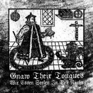 Gnaw Their Tongues - Wir Essen Seelen In Der Nacht CD (album) cover